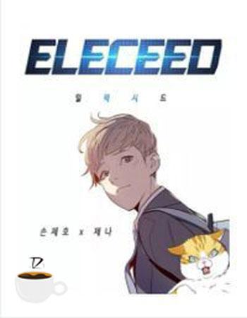 Đọc truyện ELECEED - tác giả  Jae Ho, Son, 손제호  Tiếng Việt bản dịch full mới nhất, ảnh đẹp chất lượng cao, đọc miễn phí, cập nhật nhanh và sớm nhất tại website cafesuanovel.com.