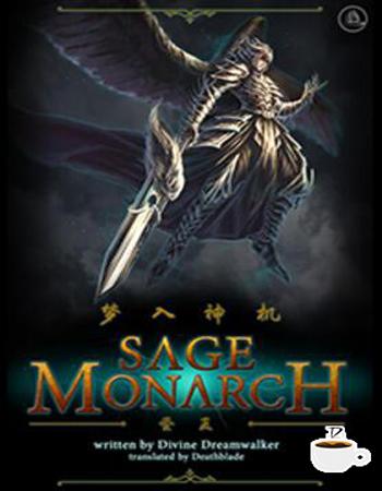 Đọc truyện Sage Monarch tác giả Cà Di Tiếng Việt bản dịch full mới nhất, ảnh đẹp chất lượng cao, đọc miễn phí, cập nhật nhanh và sớm nhất tại website cafesuanovel.com.