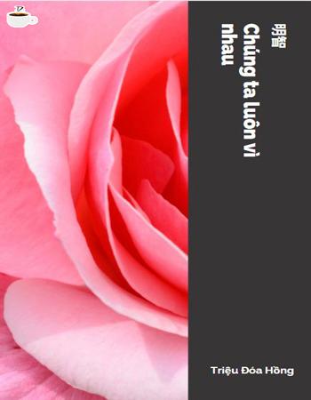 Đọc truyện Triệu đóa hồng tác giả 明智 Tiếng Việt bản dịch full mới nhất, ảnh đẹp chất lượng cao, đọc miễn phí, cập nhật nhanh và sớm nhất tại website cafesuanovel.com.
